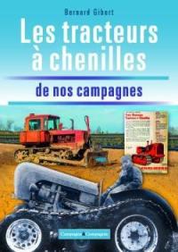 Les tracteurs chenilles à la conquête des fermes françaises