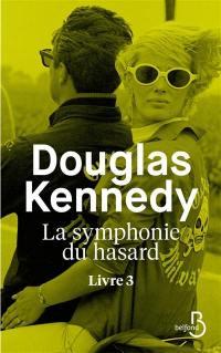 La symphonie du hasard. Volume 3,