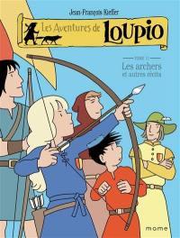 Les aventures de Loupio. Volume 11, Les archers