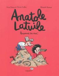 Anatole Latuile. Vol. 3. Personne en vue !