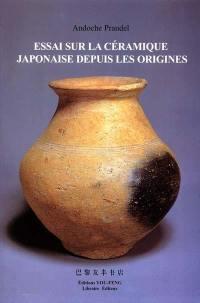 Essai sur la céramique japonaise depuis les origines