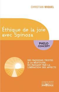 Ethique de la joie avec Spinoza