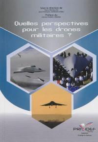 Quelles perspectives pour les drones militaires ?
