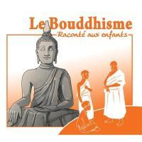 Le bouddhisme raconté aux enfants