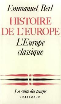 Histoire de l'Europe. Volume 2, L'Europe classique