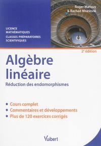 Algèbre linéaire, réduction des endomorphismes