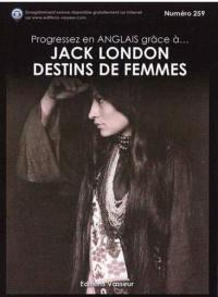 Progresser en anglais grâce à... Jack London, Destins de femmes