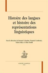 Histoire des langues et histoire des représentations linguistiques