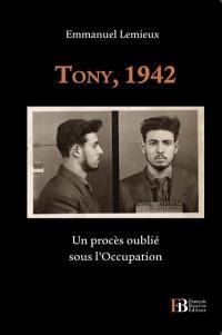 Tony, 1942