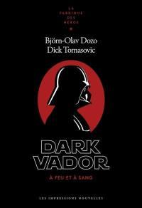 Dark Vador : à feu et à sang