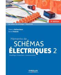 Mémento de schémas électriques. Volume 2, Chauffage, protection, communication