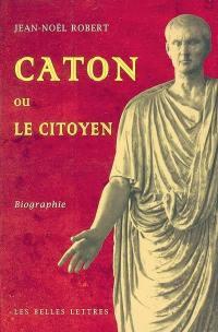 Caton ou Le citoyen