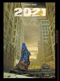 2021. Volume 1, Les enfants perdus