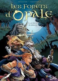Les forêts d'Opale. Volume 10, Le destin du jongleur
