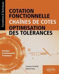 Cotation fonctionnelle, chaînes de cotes, optimisation des tolérances