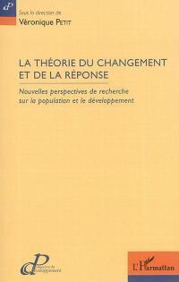 La théorie du changement et de la réponse