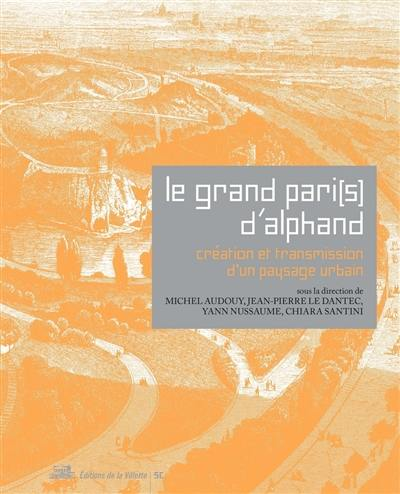 Le Grand Pari(s) d'Alphand