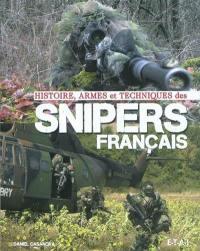 Histoires, armes et techniques des snipers français