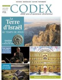 Codex : 2.000 ans d'aventure chrétienne. n° 16, La terre d'Israël au temps de Jésus