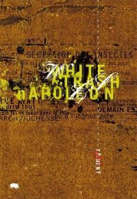 White trash Napoléon