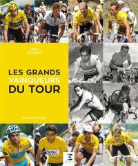 Les grands vainqueurs du Tour
