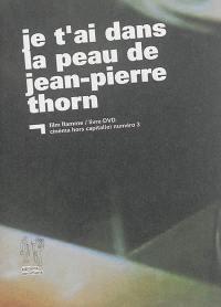Je t'ai dans la peau, de Jean-Pierre Thorn