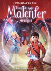 Malenfer. Volume 6, Arachnia