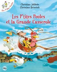 Les p'tites poules. Volume 12, Les p'tites poules et la grande casserole