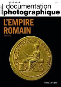 Documentation photographique (La). n° 8136, L'empire romain