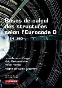 Bases de calcul des structures selon l'Eurocode 0