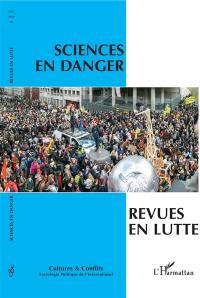 Cultures & conflits. n° 116, Sciences en danger, revues en lutte
