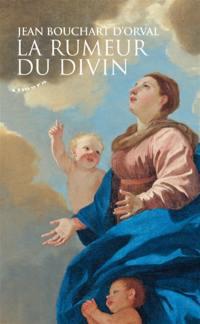 La rumeur du divin