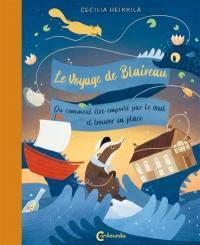 Le voyage de Blaireau ou Comment être emporté par le vent et trouver sa place