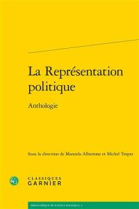 La représentation politique : anthologie