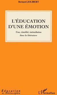 L'éducation d'une émotion