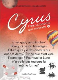 Cyrus, l'encyclopédie qui raconte. Volume 10 ,