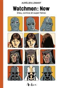 Watchmen : now