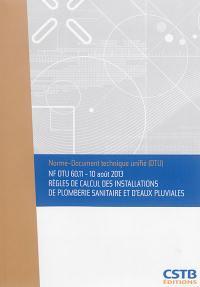 Règles de calcul des installations de plomberie sanitaire et d'eaux pluviales