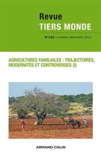 Tiers monde. n° 220, Agricultures familiales