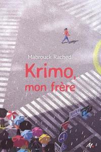 Krimo, mon frère