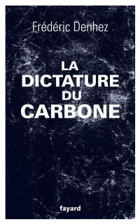 La dictature du carbone