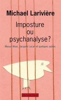 Imposture ou psychanalyse ?