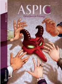 Aspic. Volume 3, Troisième enquête