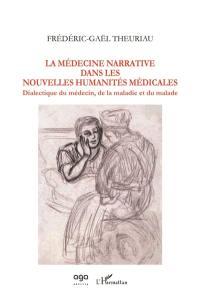 La médecine narrative dans les nouvelles humanités médicales