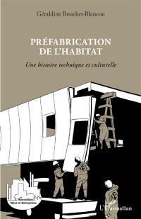 Préfabrication de l'habitat