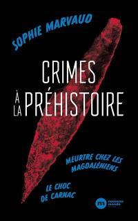 Crimes à la préhistoire