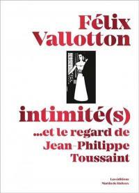 Félix Vallotton, intimité(s)