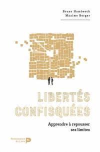 Libertés confisquées