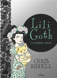 Lili Goth. Volume 4, La symphonie sinistre