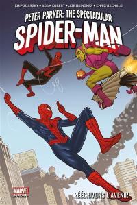 Peter Parker. Volume 2, Réécrivons l'avenir